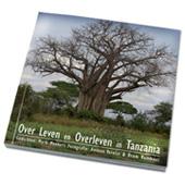 Over Leven en Overleven in Tanzania